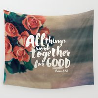 pocketfuel Wall Tapestries featuring All Things Work Together For Good (Romans 8:28) by Pocket Fuel