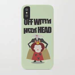 Off with Her Head iPhone Case