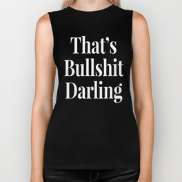 THAT'S BULLSHIT DARLING (Black & White) Biker Tank