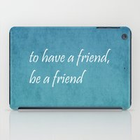 friendship iPad Cases featuring Friendship by Lyle Hatch