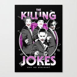 The Killing Jokes Canvas Print