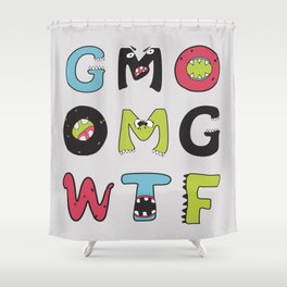 OMG GMO WTF - GMOnsters Anti Monsanto Art Print Shower Curtain