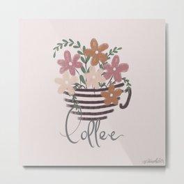 A cup of Flowers   Coffee Metal Print