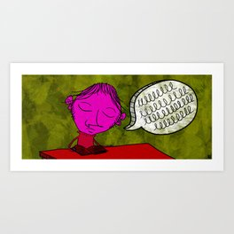 If you need me I'll be in the library keeping shit real. Art Print