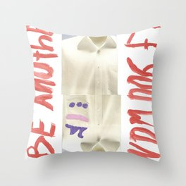 Be another if you want Throw Pillow