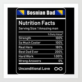 Bosnian Dad Nutrition Facts Fathers Day Art Print