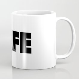 SAFE mode Coffee Mug