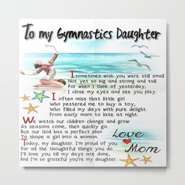 To My gymnastics Daughter From Mom, Mother and Daughter Love  Metal Print