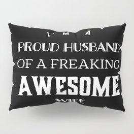 Wife,husband funny tshirt gift idea Pillow Sham