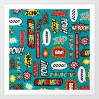 sayings Art Prints featuring super heros sayings by  Alexia Miles photography