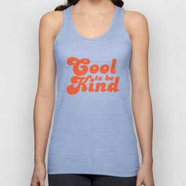 Cool to be Kind Unisex Tank Top