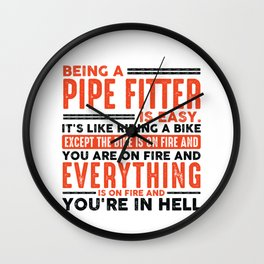 Being a Doctor Is Easy Shirt Everything On Fire Wall Clock