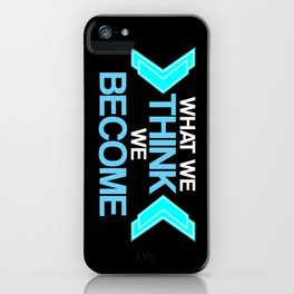 What We Think iPhone Case