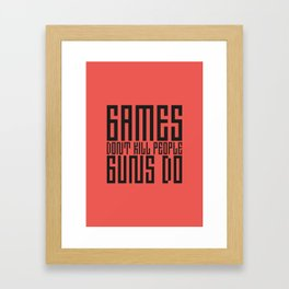 PAUSE – Games don't Kill Framed Art Print