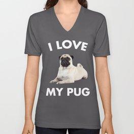 I Love My Pug Dog Unisex V-Neck