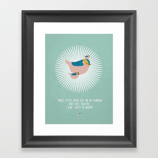 Don't worry. Framed Art Print