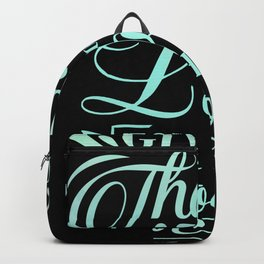 Give Thanks To The Lord Psalm 107:1 Christian Religious Blessed Backpack