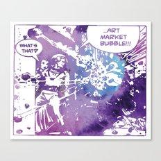...Art  Market  Bubble!!! Canvas Print