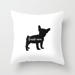 French bull dog mom Throw Pillow