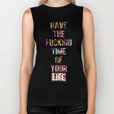 Time Of Your Life Biker Tank