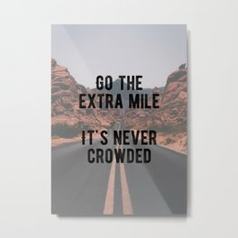Motivational - Go The Extra Mile Metal Print