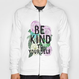 be kind Hoody