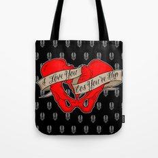 I love you cos you're hip Tote Bag