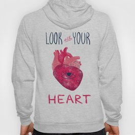 Look with your heart Hoody