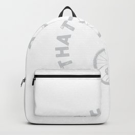 That's How I Roll - Unicyclist Design Backpack