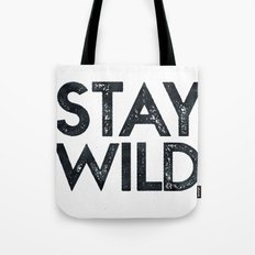 STAY WILD Vintage Adventure Quote Text in Black and White Tote Bag