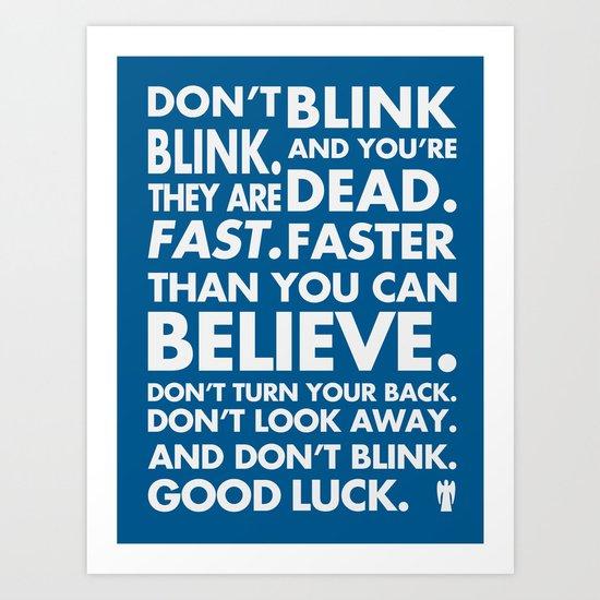 Don't Blink Art Print