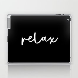 Relax black and white contemporary minimalism typography design home wall decor bedroom Laptop & iPad Skin
