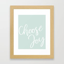 Choose Joy Print Framed Art Print