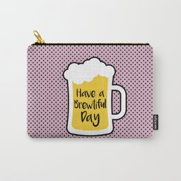 Beer- Brewtiful Day Carry-All Pouch