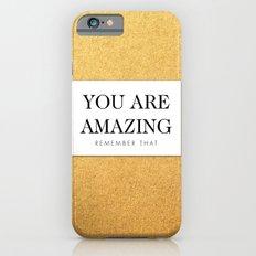 You are amazing Slim Case iPhone 6s