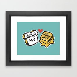 You're My Butter Half Framed Art Print
