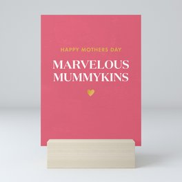 Marvelous Mummykins Mothers day Mini Art Print