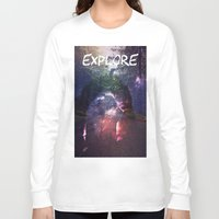 explore Long Sleeve T-shirts featuring Explore by Isaak_Rodriguez