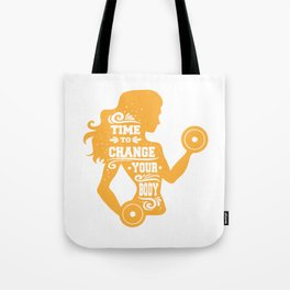 Time to Change Your Body Fitness Workout Tote Bag