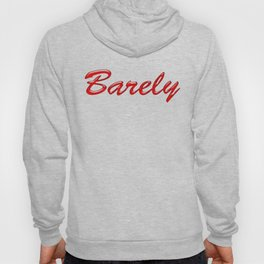 Barely Red Hoody