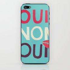 Oui Non Oui iPhone & iPod Skin