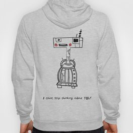 I can't stop thinking about YOU! Hoody
