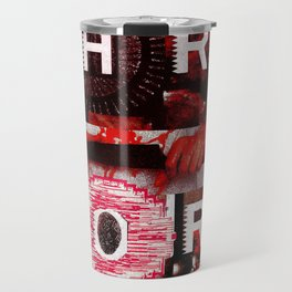 Hard Core Travel Mug
