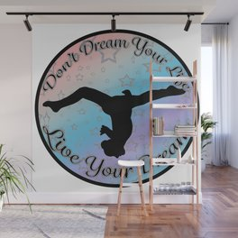 Gymnastics Live your Dream on Rainbow Gradient Design Style 3 Wall Mural
