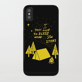 I Just Want To Sleep Under The Stars iPhone Case