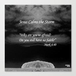 Faith Religious Art--- Jesus Calms the Storm--- Bible Scripture Mark 4: 35-41 By Saribelle Rodriguez Canvas Print