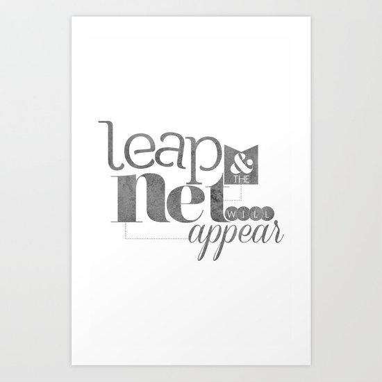 leap & the net will appear Art Print