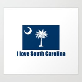 flag of south carolina – I love south Carolina Art Print