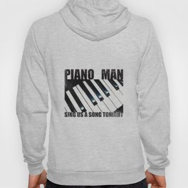 Piano Man Hoody