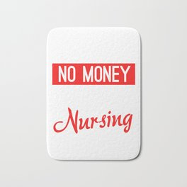 No Sleep No Money No Life Nursing Student Bath Mat